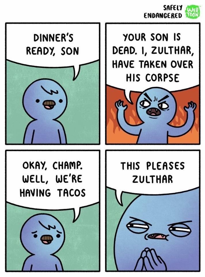 tacos. .. I love safely endangered. tacos I love safely endangered